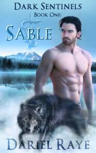 Dark Sentinels Book One--Sable