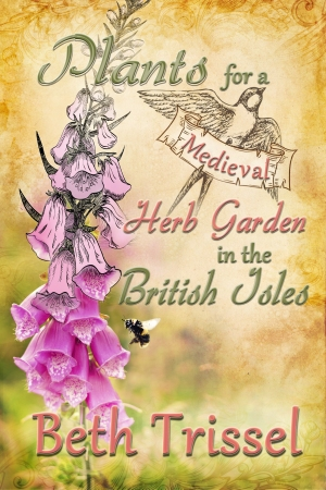Plants for a Medieval Herb Garden in the British Isles Cover